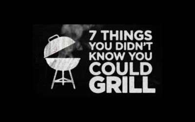 7 things you didn't know you could grill