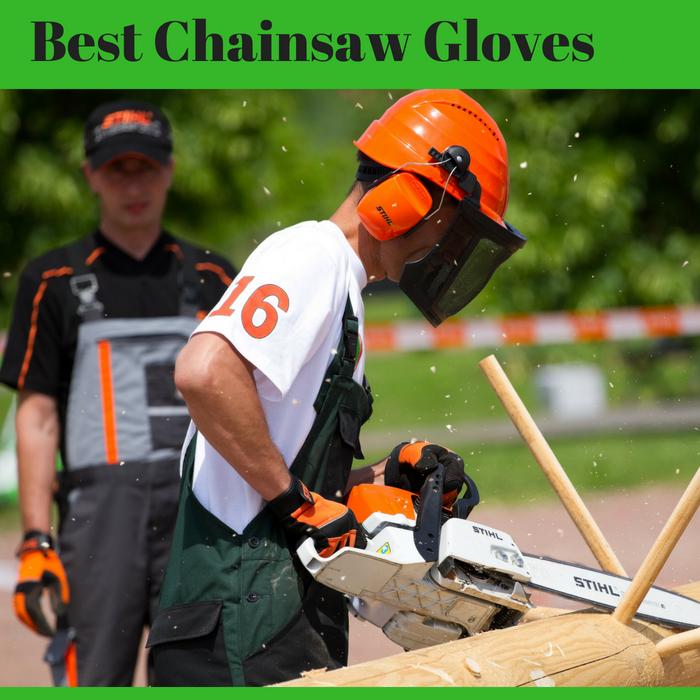 Best Chainsaws 2019 Best Chainsaw Gloves July 2019
